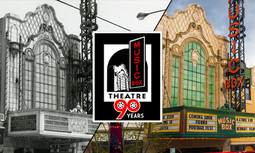 Music Box Theatre 90 Years. Then and Now image of 1960s black & white vs present day color photo.