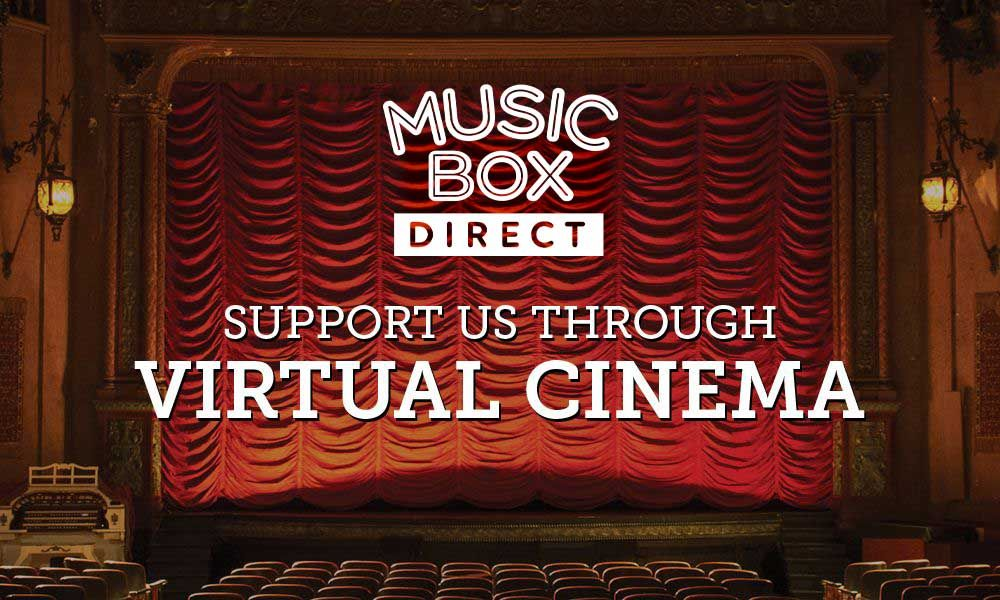 While the Music Box doors will remain closed, we're proud to be able to team up with our frequent partners to provide viewing-at-home options for our amazing audience! All sales will help support the Music Box during our closure.
